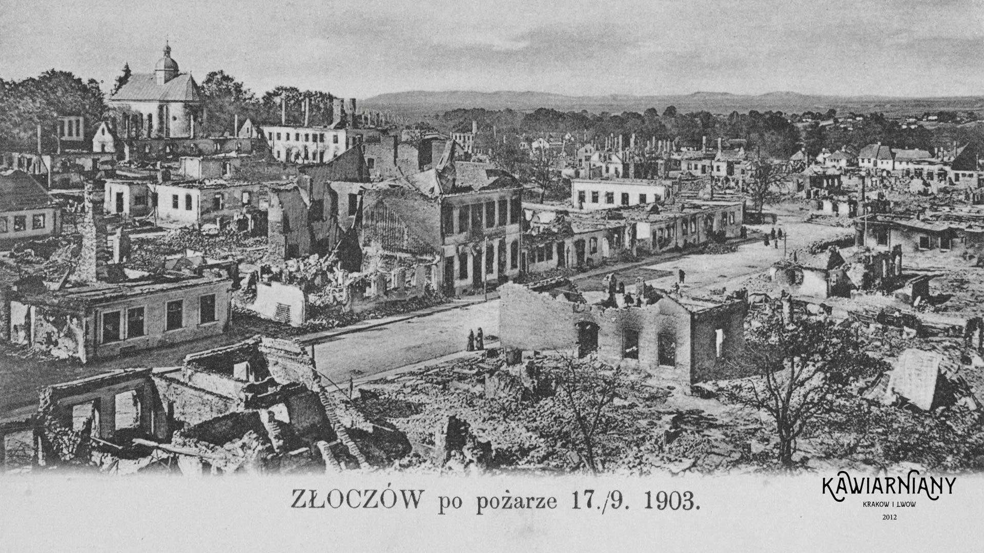 Złoczów po pożarze w 1903 roku